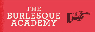 The Burlesque Academy