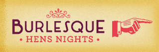 Burlesque Hens Night